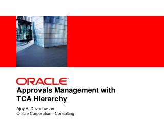 Approvals Management with  TCA Hierarchy