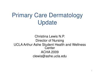 Primary Care Dermatology Update