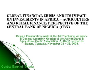 GLOBAL FINANCIAL CRISIS AND ITS IMPACT  ON INVESTMENTS IN AFRICA – AGRICULTURE  AND RURAL FINANCE: PERSPECTIVE OF THE