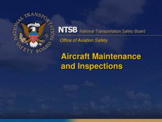 Aircraft Maintenance and Inspections