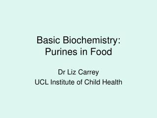 Basic Biochemistry: Purines in Food