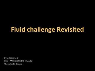 Fluid challenge Revisited