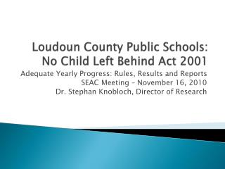 Loudoun County Public Schools:  No Child Left Behind Act 2001