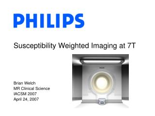 Susceptibility Weighted Imaging at 7T