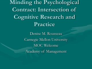 Minding the Psychological Contract: Intersection of Cognitive Research and Practice
