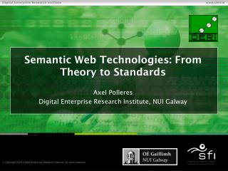 Semantic Web Technologies: From Theory to Standards