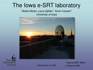 The Iowa e-SRT laboratory
