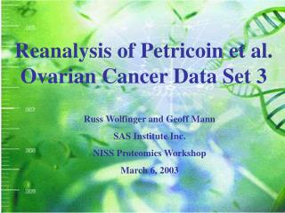 Reanalysis of Petricoin et al. Ovarian Cancer Data Set 3