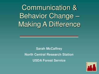 Communication  Behavior Change   Making A Difference