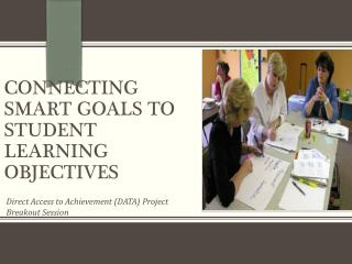 Connecting Smart Goals to Student Learning Objectives