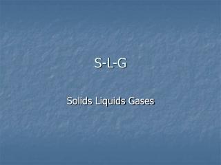 S-L-G