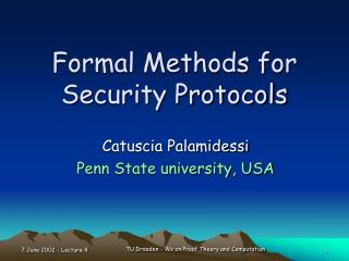 Formal Methods for Security Protocols