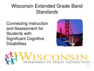 Wisconsin Extended Grade Band Standards