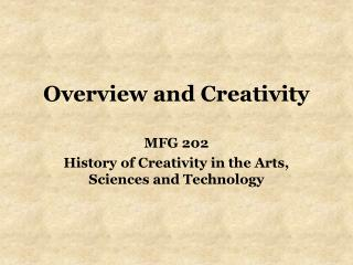 Overview and Creativity