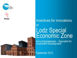 Incentives for innovations in Lodz Special Economic Zone