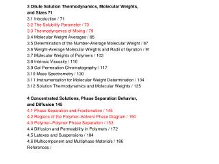 3 Dilute Solution Thermodynamics, Molecular Weights, and Sizes 71 3.1 Introduction / 71