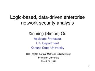 Logic-based, data-driven enterprise network security analysis
