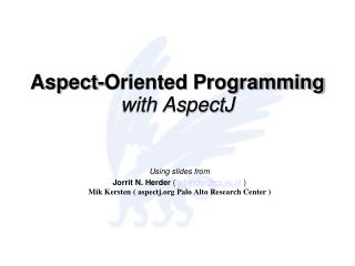 Aspect-Oriented Programming with AspectJ
