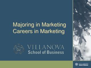 Majoring in Marketing Careers in Marketing