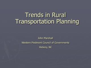 Trends in Rural Transportation Planning