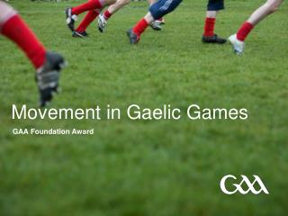 Movement in Gaelic Games