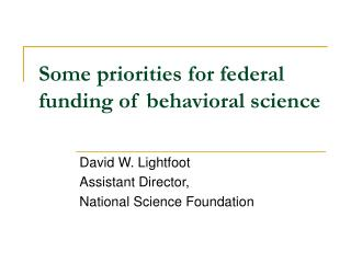 Some priorities for federal funding of behavioral science