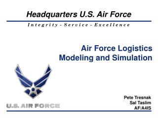 Air Force Logistics Modeling and Simulation