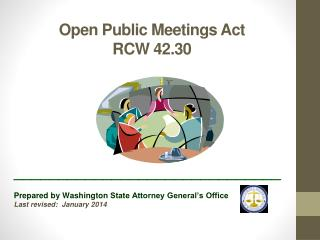 Open Public Meetings Act RCW 42.30