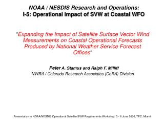 NOAA / NESDIS Research and Operations: I-5: Operational Impact of SVW at Coastal WFO