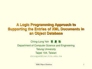 A Logic Programming Approach to Supporting the Entries of XML Documents in an Object Database