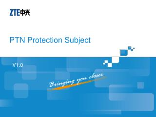 PTN Protection Subject