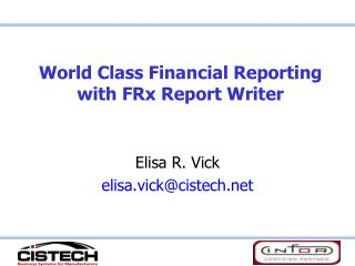 World Class Financial Reporting with FRx Report Writer