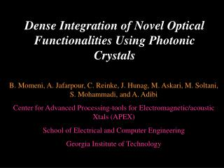 Dense Integration of Novel Optical Functionalities Using Photonic Crystals