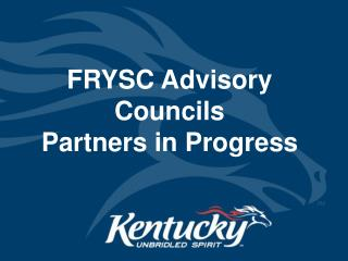 FRYSC Advisory Councils Partners in Progress