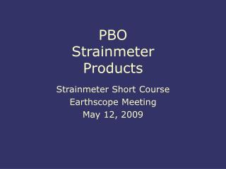 PBO Strainmeter Products
