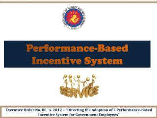 Performance-Based Incentive System