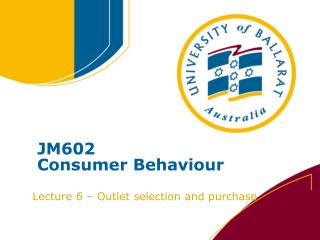 JM602 Consumer Behaviour