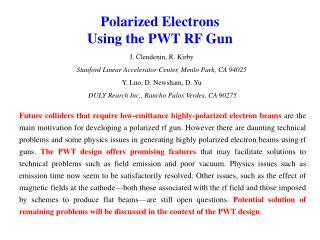 Polarized Electrons Using the PWT RF Gun