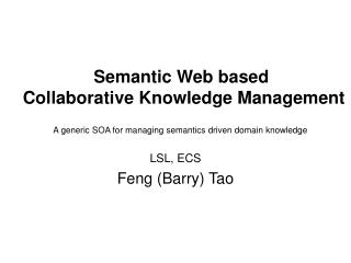 Semantic Web based   Collaborative Knowledge Management