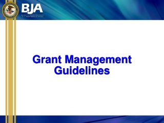 Grant Management Guidelines