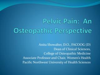 Pelvic Pain:  An Osteopathic Perspective