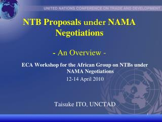 NTB Proposals  under  NAMA Negotiations -  An Overview -