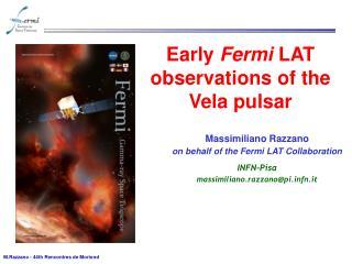 Early Fermi LAT observations of the Vela pulsar
