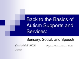 Back to the Basics of Autism Supports and Services: