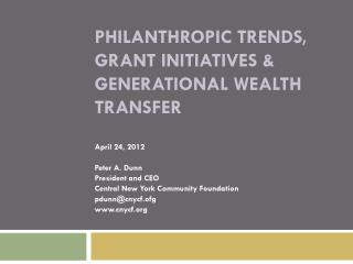 Philanthropic Trends, Grant Initiatives & Generational Wealth Transfer