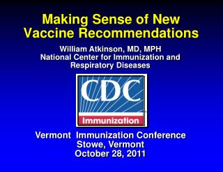Making Sense of New Vaccine Recommendations