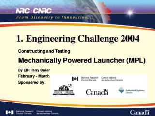 1. Engineering Challenge 2004