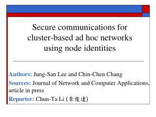 Secure communications for cluster-based ad hoc networks using node identities