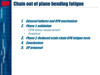 Chain out of plane bending fatigue