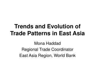 Trends and Evolution of Trade Patterns in East Asia